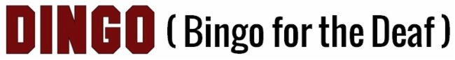 DINGO (Bingo for the Deaf) banner